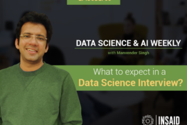 What to expect in a Data Science Interview?