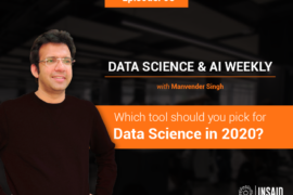 Which tool should you pick for Data Science in 2020?