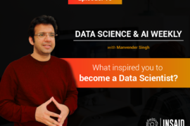 Episode 15: What inspired you to become a Data Scientist?
