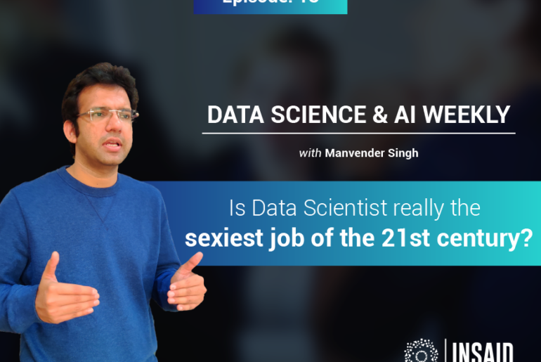 Episode 18: Is Data Scientist really the sexiest job of the 21st century?