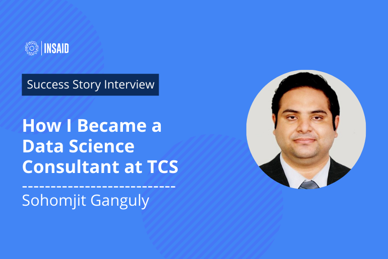 How I Switched to Data Science Consultant Role at TCS | Sohomjit's Inspiring Story